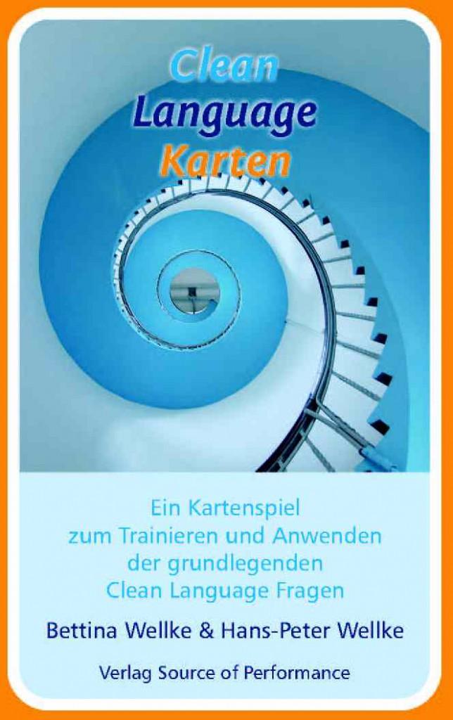 Clean Language Karten - die erste deutschsprachige Veröffentlichung der Clean Language Basic Questions mit Tipps.