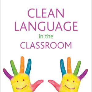 Clean Language in the Classroom by Julie McCracken_Clean Language im Unterricht