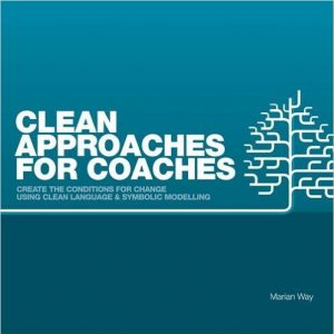 Marian Way - Approaches for Coaches - Clean Language für Coaches